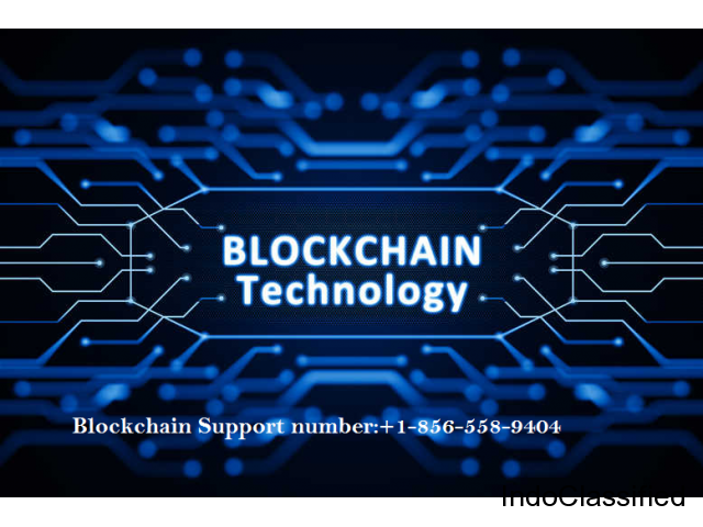 Call Blockchain Toll-Free Number for 24*7 Support  [+1(856)-558-9404]