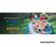Why We Recommend Better Way Health For You