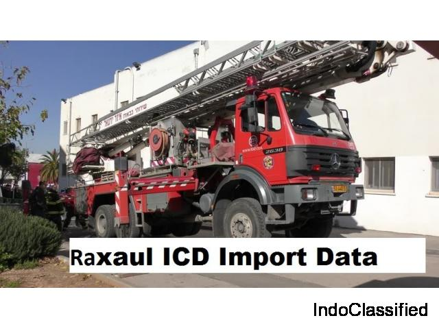 Raxaul ICD Import Data: Track Which Items are imported in Raxaul