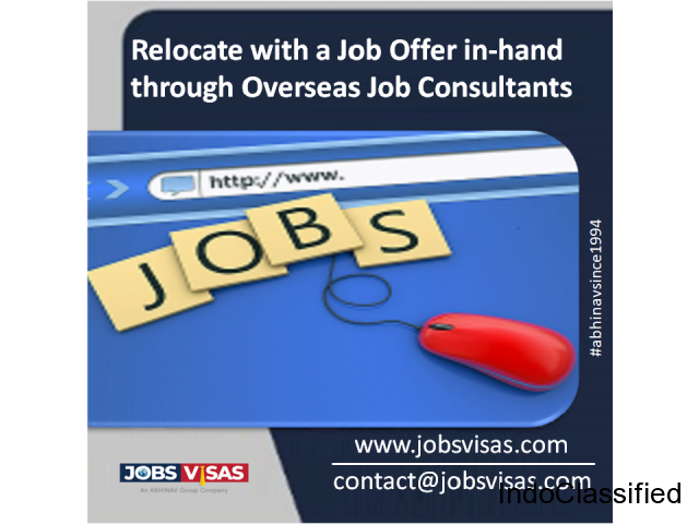 Relocate with a Job Offer in-hand through Overseas Job Consultants