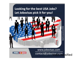 Looking for the best USA Jobs? Let Jobsvisas pick it for you!