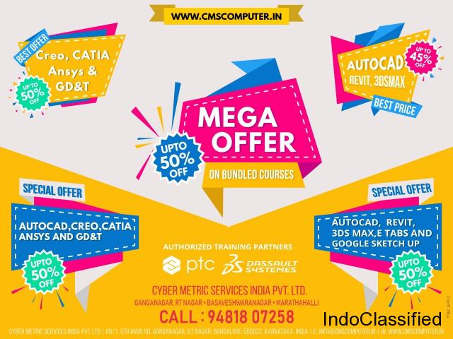 HURRY UP.! UpTo 50 % OFF on all CAD, AutoCAD, CATIA, CREO Training in Bangalore