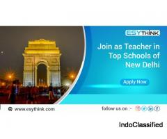 Join as a Teacher in Top School of New Delhi