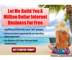 Let Me Build You A Million Dollar Internet Business