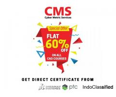 HURRY UP.! Flat 60% off on all CAD Training Courses with Placement Assistance