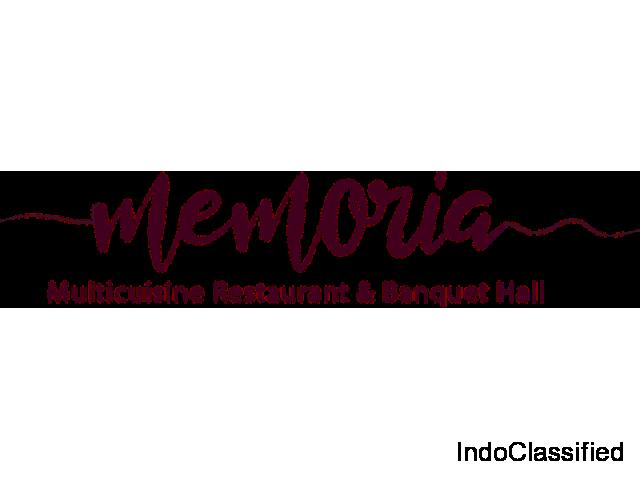 Memoria Multi Cuisine Restaurant and Banquet Hall