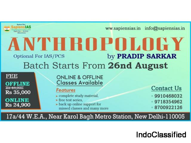 Anthropology Optional IAS Coaching | New Batch Starting from 26th August