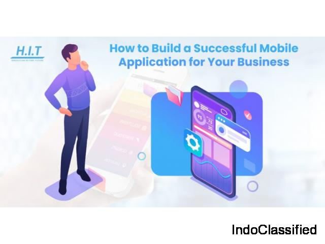 How to Build a Successful Mobile Application for Your Business