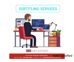 Professional Subtitling Services in India – Shakti Enterprise
