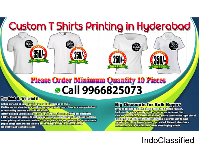 100% Best Quality Custom T- Shirts Printing Services in Hyderabad. 9966825073.