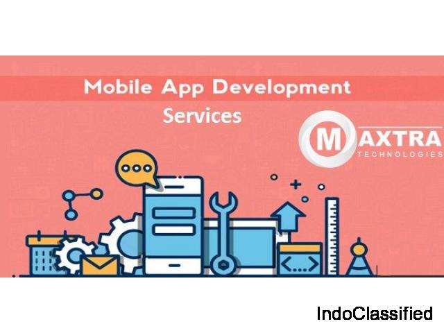 Mobile App Development Company in India | Maxtra Technologies
