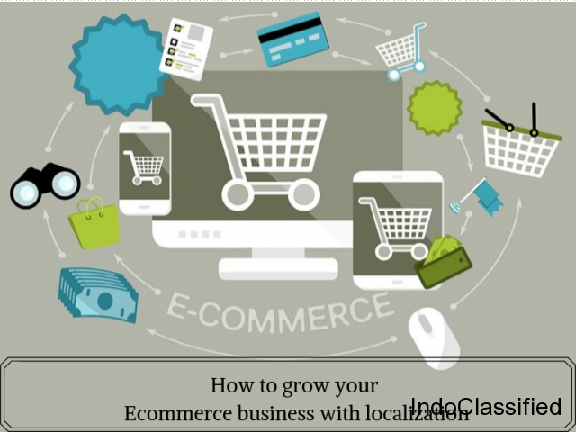 How to grow your Ecommerce business with localization
