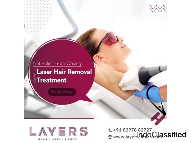 Laser Hair Removal | Duration | Cost | Eligiblity - Layers Clinics