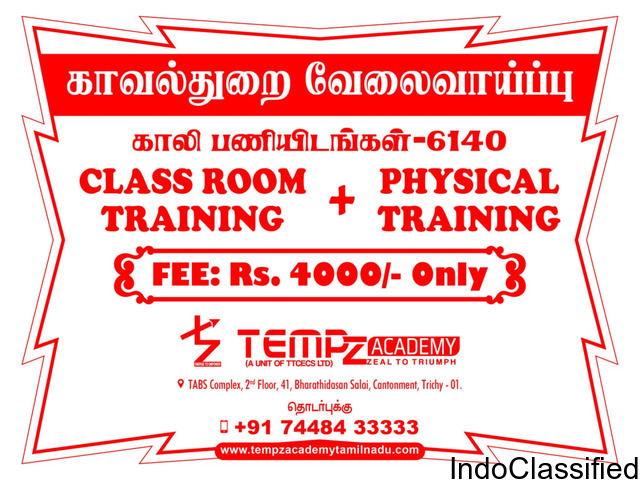 POLICE CONSTABLE EXAM COACHING CENTRE FEE- RS.4000/- ONLY -TEMPZ ACADEMY TRICHY