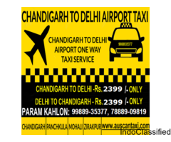 Chandigarh to Delhi Airport One Way Taxi| Auscan Taxi
