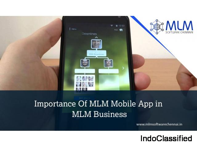 Importance Of MLM Mobile App in MLM Business - MLM software Chennai
