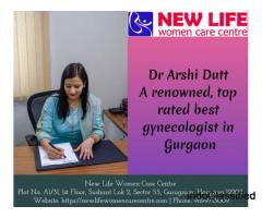 Dr. Arshi Dutt - Gynecologist in Gurgaon - New Life Women Care Centre