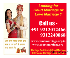Complete Process of Court Marriage in Delhi Call us +91 9212012466, +91 9312240868