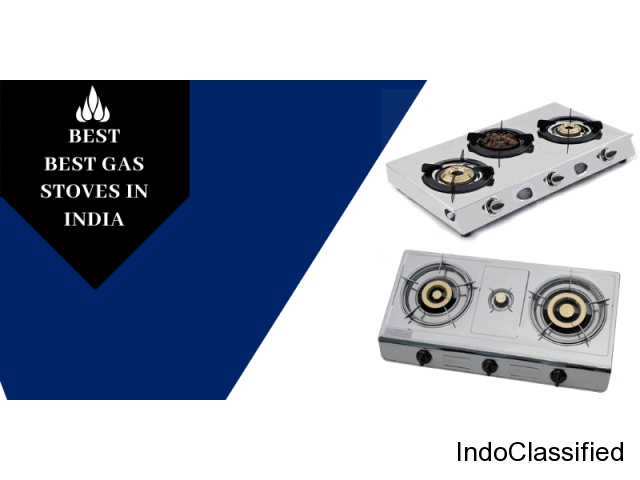 Best gas stoves in India - Reviews & Buyer's Guide