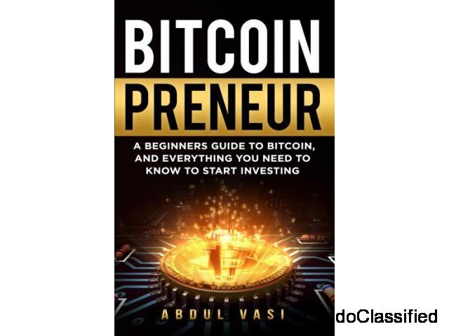 Bitcoin Preneur - A BEGINNERS GUIDE TO BITCOIN