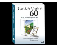 Start Life Afresh at 60