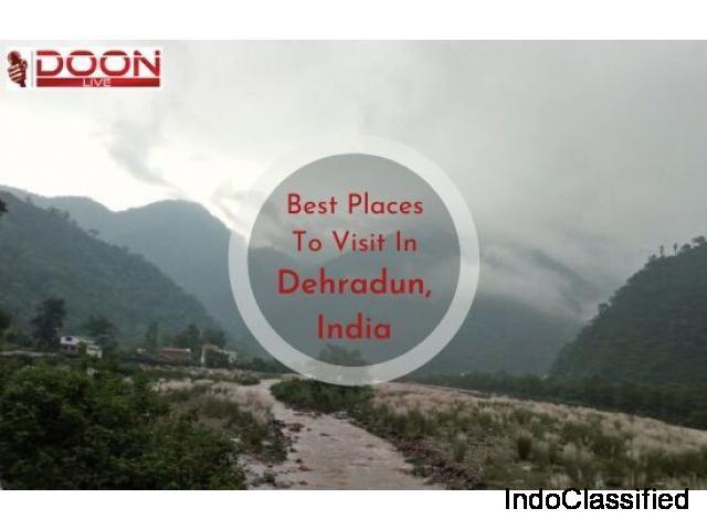 Places to Visit in Dehradun – Doon Live