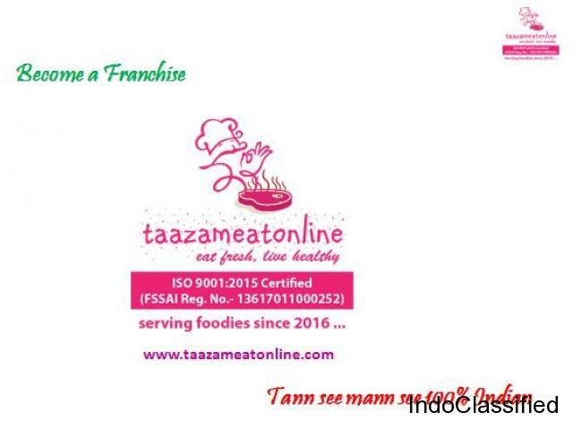 become a franchise of taazameatonline at hyderabad