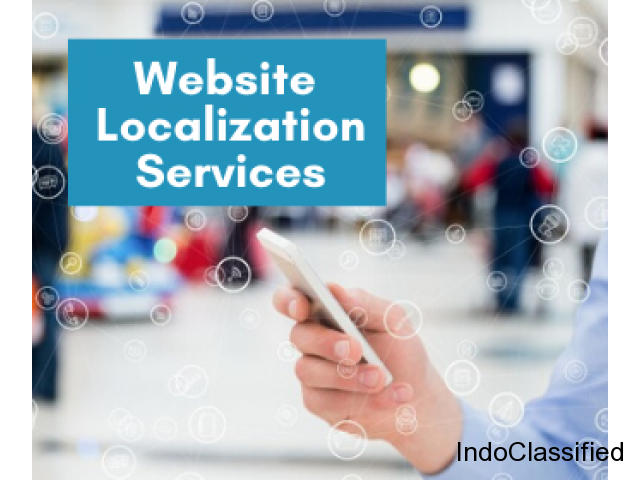 Website Localization Services Is Bound To Make An Impact In Your Business