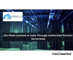 Get Plesk Licenses in India Through Authorized Partner: Serverwala