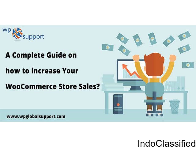 A Complete Guide on how to increase Your WooCommerce Store Sales?