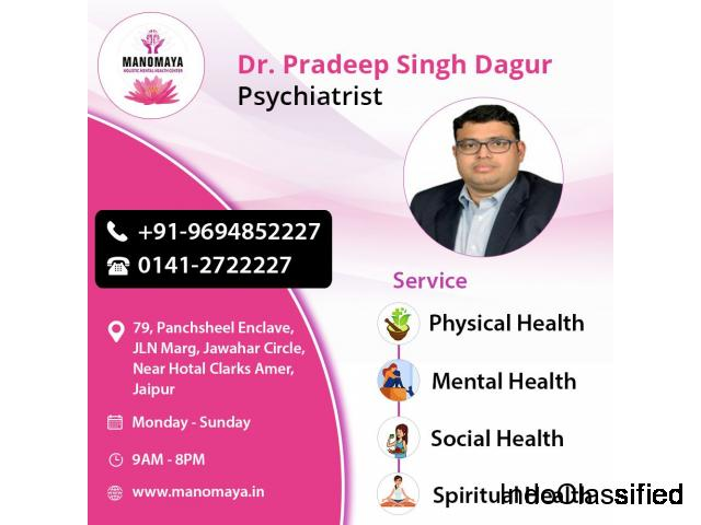 Dr Pradeep Singh Dagur is the Best Psychiatrist in Jaipur.