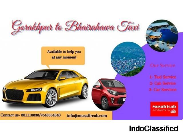 Gorakhpur to Bhairahawa Taxi Service, Bhairahawa to Gorakhpur Taxi Service