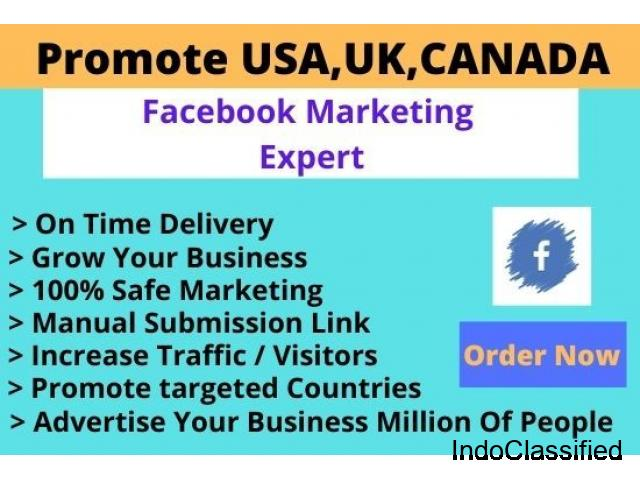 I will promote any business in usa,uk,canada by facebook marketing