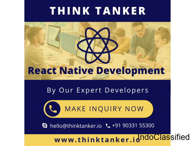 Hire React Native Developer Bangalore, Ahmedabad, Pune, Mumbai - ThinkTanker