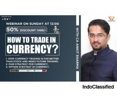 How to Trade in Currency Market with CA Ankit Sharma