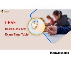 CBSE Board 12th Time Table 2021 Declared | Check CBSE 12th Exam Date Sheet