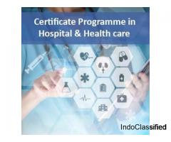 Certificate Programme in Hospital and Health Care Management