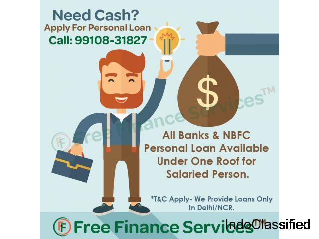 Instant Salaried Personal Loan Provider in Delhi NCR With Fast Approval
