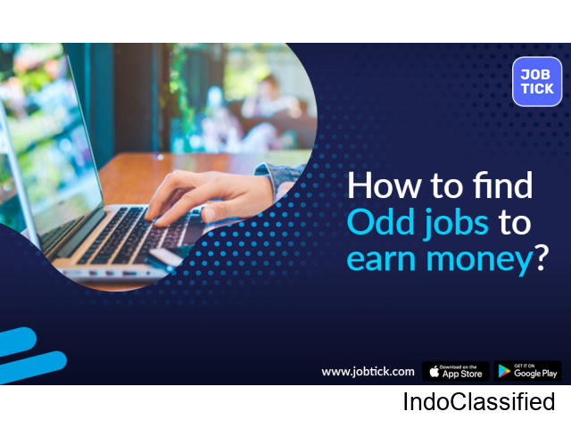How to Find Odd Jobs to earn Money?