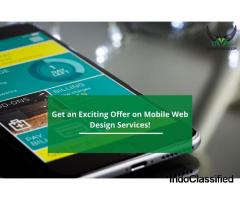 Get an Exciting Offer on Mobile Web Design Services!