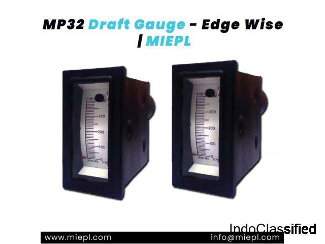 MP32 Draft Gauge - Edge Wise | MIEPL