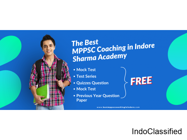 Mppsc Coaching in Indore - Sharma Acdemy