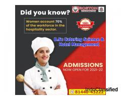 Admissions Open for B.Sc Catering Science & Hotel Management