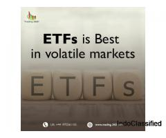 ETFs is Best in volatile markets – Trading360