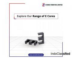 Ferrite E core manufacturer Cosmo Ferrites Ltd
