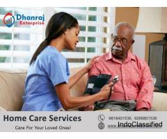 Home Care Services Provider in Gurgaon - Dhanraj Enterprises