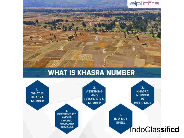 What is Khasra Number | EIPL Infra