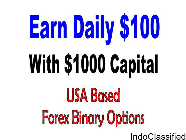 EARN DAILY $100 with $1000 in USA Based Forex Binary Options Trading