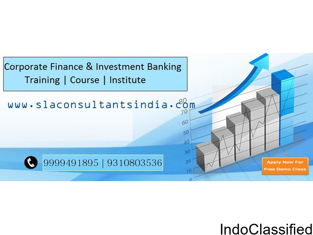 Investment Banking Course in Delhi | SLA Consultants India
